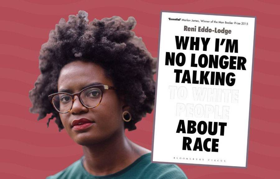 front cover of Reni-Eddo Lodg'es book and picture of her, a young black woman wearing glasses
